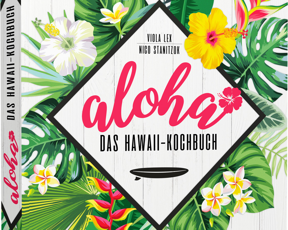 1_Cover Aloha - Das Hawaii-Kochbuch-© EMFSabrina Sue Daniels